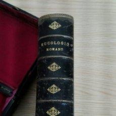 Libros antiguos: ANTIGUO LIBRO «EUCOLOGICO ROMANO»,SIGLO XIX. Lote 75582381