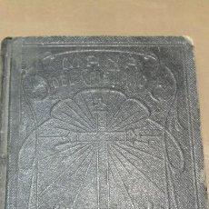 Libros antiguos: MANA DEL CRISTIANO - ARREGLADO POR EL VENERABLE P. CLARET - AÑO 1926. Lote 57630830
