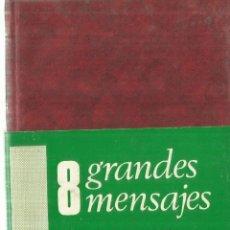 Libros antiguos: 8 GRANDES MENSAJES. JESÚS IRIBARREN. BILIOTECA DE AUTORES CRISTIANOS. MADRID. 1973. Lote 76222647