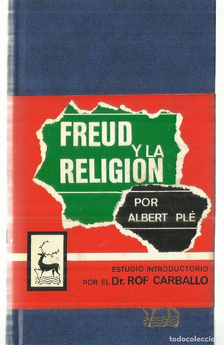 FREUD Y LA RELIGIÓN. ALBERT PLÉ. BILIOTECA DE AUTORES CRISTIANOS. MADRID. 1979 (Libros Antiguos, Raros y Curiosos - Religión)