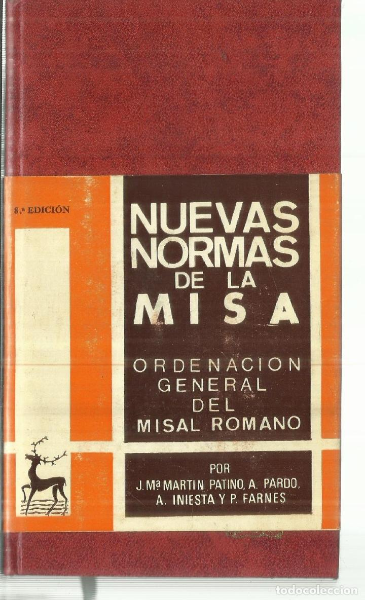 NUEVAS NORMAS DE LA MISA. J.Mª PATINO. . BILIOTECA DE AUTORES CRISTIANOS. MADRID. 1979 (Libros Antiguos, Raros y Curiosos - Religión)
