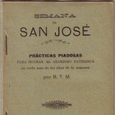 Libros antiguos: LT-061 SEMANA DE SAN JOSÉ 1908. Lote 76968361