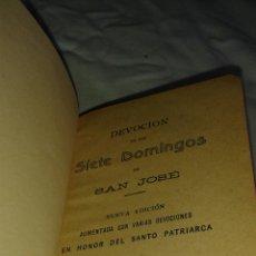 Libros antiguos: LIBRO LOS SIETE DOMINGOS DE SAN JOSÉ. Lote 77763089