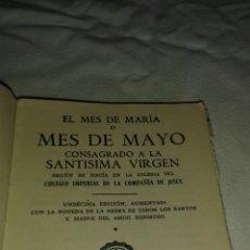 Libros antiguos: LIBRO MES DE MARIA - MES DE MAYO. Lote 77764045