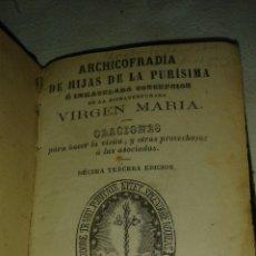 Libros antiguos: LIBRO ARCHICOFRADIA DE HIJAS DE LA PURÍSIMA. Lote 77770790