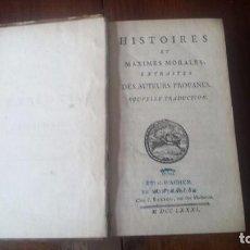 Libros antiguos: HISTOIRES ET MAXIMES MORALES EXTRAITES DES AUTEURS PROFANES. NOUVELLE TRADUCTION (1781). Lote 77889521