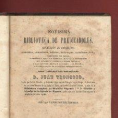 Libros antiguos: NOVISIMA BIBLIOTECA DE PREDICADORES - D.JUAN TRONCOSO TOMO VI - 469 PÁGINAS MADRID 1856 LR4117. Lote 78105621