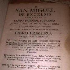 Libros antiguos: SAN MIGUEL DE EXCELSIS COMO PRÍNCIPE SUPREMO. TOMÁS DE BURGUI. PAMPLONA (NAVARRA) 1774 LIBRO PRIMERO. Lote 78356449