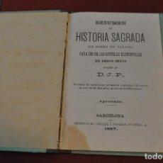 Libros antiguos: RESUMEN DE HISTORIA SAGRADA EBN FORMA DE DIALOGO - IMPRENTA ANGLADA Y PUJADAS -1887 - RE26. Lote 79473537