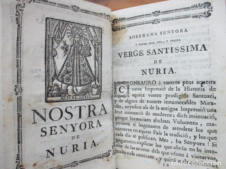 Libros antiguos: HISTORIA, Y MIRACLES DE LA SAGRADA IMATGE DE NOSTRA SENYORA DE NURIA. MARÉS, Francesch. c. 1756. - Foto 3 - 79855577