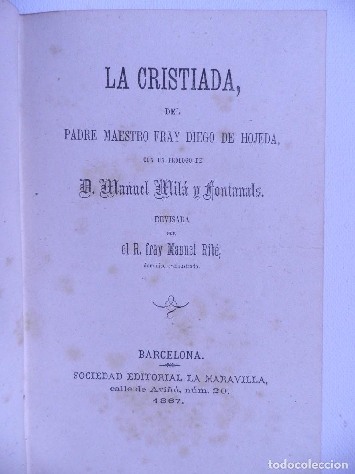 LA CRISTIADA,DEL PADRE MAESTRO FRAY DIEGO DE HOJEDA. BARCELONA 1867 (Libros Antiguos, Raros y Curiosos - Religión)