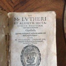 Alte Bücher - De M. Luteri (Lutero) et aliorum sectariorum doctrinae. Colonia, 1579 - 82795264