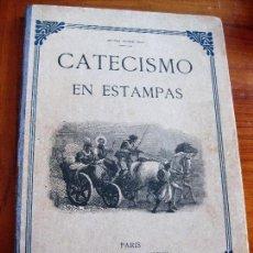 Libros antiguos: PRECIOSO LIBRO CATECISMO EN ESTAMPAS . 70 GRABADOS B/N 1908 GRAN FORMATO . Lote 82891300