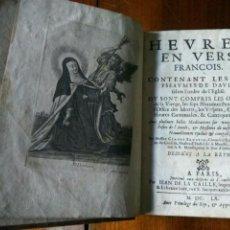 Libros antiguos: HEVRES EN VERS FRANCOIS (CLAUDE SANGVIN) AVEC LES 90 SALMES DE DAVID SELON L'ORDRE DE L'EGLISE 1660. Lote 83428244