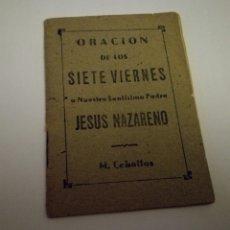 Libros antiguos: ORACIÓN DE LOS SIETE VIERNES POR M. CEBALLOS ESCALERAS. Lote 83976615