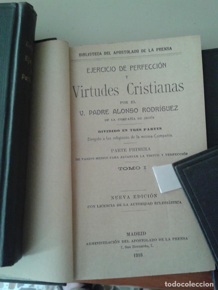 Libros antiguos: EJERCICIO DE PERFECCIÓN Y VIRTUDES CRISTIANAS. ALONSO RODRIGUEZ . 1918. SEIS TOMOS - Foto 3 - 84586612
