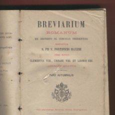 Libros antiguos: BREVIARIUM ROMANUM EX DECRETO SS.CONCILII TRIDENTINI EN LATIN S.PII V.PONTIFICIS MAXIMI 1885 LR4251. Lote 84805672