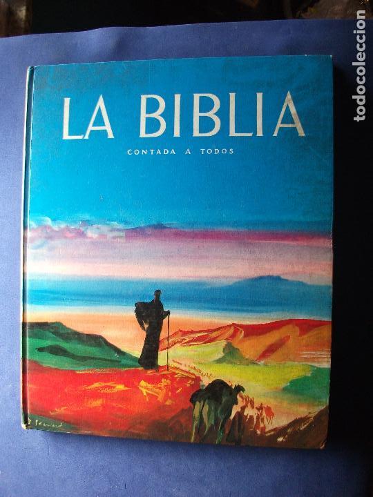 LA BIBLIA CONTADA A TODOS , ENCICLOPEDIA EN COLORES - EDITA: TIMUN MAS 1959 (Libros Antiguos, Raros y Curiosos - Religión)
