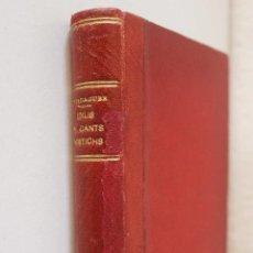 Libros antiguos: IDILIS Y CANTS MISTICHS. JACINTO VERDAGUER. ESTAMPA JAUME JEPUS, 1882. DEDICATORIA AUTÓGRAFA AUTOR.. Lote 85725040