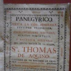 Libros antiguos: PANEGYRICO, QUE A LA VIDA ADMIRABLE, SANTIDAD PRODIGIOSA, EXCELENTISIMAS VIRTUDES, MERITOS INMORTALE. Lote 86992044