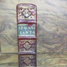Libros antiguos: OFICIO DE LA SEMANA SANTA SEGUN EL MISSAL Y BREVIARIO ROMANOS. C. 1740. INCOMPLETO.. Lote 87218864