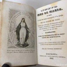 Libros antiguos: NUEVO MES DE MARÍA (1843) BARCELONA. HONOR A LA VIRGEN SANTÍSIMA. Lote 205862373