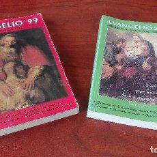 Libros antiguos: EVANGELIO DIA A DIA AÑOS 99 Y 2001. Lote 87500376