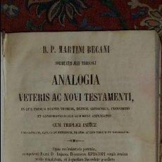 Libros antiguos: 1853. ANALOGIA VETERIS AC NOVI TESTAMENTI.. Lote 87630020