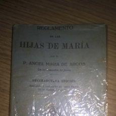 Livres anciens: REGLAMENTO DE LAS HIJAS DE MARÍA. 1929. Lote 88319836