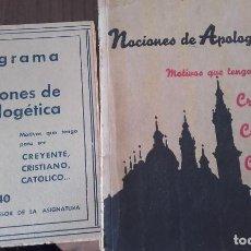 Libros antiguos: LOTE DE DOS ARTICULOIS EL LIBRO NOCIONES DE APOLOGETICA 1938 Y PROGRAMA DE APOLOGETICA 1939. Lote 88846092