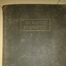 Libros antiguos: EL SANTO EVANGELIO. Lote 88964324