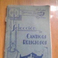 Libros antiguos: SELECCION CANTICOS RELIGIOSOS COLEGIO SANTIAGO APOSTOL BILBAO. Lote 89502295