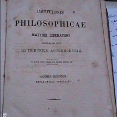 Libros antiguos: INSTITUTIONES PHILOSOPHICAE MATTHEI LIBERATORE SOCIETATIS IESU.1867. METAPHYSICA.. Lote 89564640