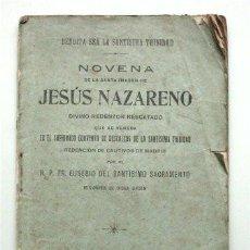 Libros antiguos: NOVENA DE LA SANTA IMAGEN DE JESÚS NAZARENO (MEDINACELI) CAUTIVO Y RESCATADO. MADRID - 1919 . Lote 89656660