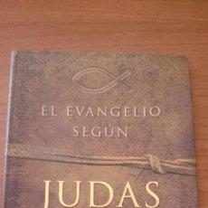 Libros antiguos: EL EVANGELIO SEGUN JUDAS --. Lote 89683308
