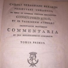 Libros antiguos: CAROLI SEBASTIANI BERARDI COMMENTARIA LATÍN ANNO 1790 TOMUS PRIMUS EX LIBRIS EMMANUELIS LOPEZ. Lote 89791296