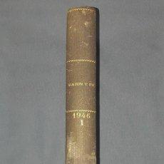 Libros antiguos: RAZON Y FE TOMO 133 REVISTA HISPANOAMERICANA ENCUADERNADO 1946. Lote 90372984