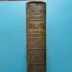 Libros antiguos: LA SAGRADA BIBLIA. FELIX TORRES AMAT. 1876. Lote 90648805