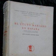 Libros antiguos: EL CULTO MARIANO EN ESPAÑA - TRADICIONES , LEYENDAS VIRGEN - FOTOGRAFIAS. Lote 90738155