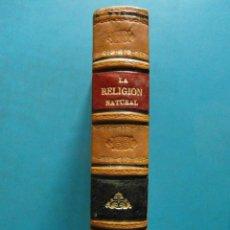 Libros antiguos: LA RELIGION NATURAL VERSION CASTELLANA. JUAN MESLIER. BIBLIOTECA DE EL MOTIN. Lote 91832940