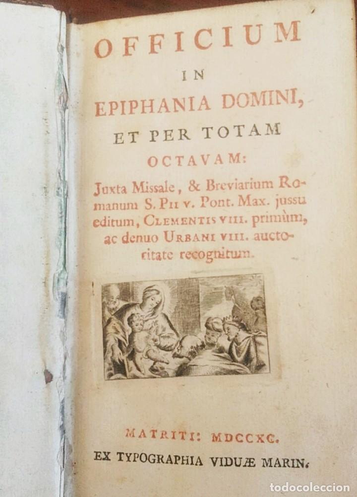 1790. OFFICIUM IN EPIPHANIA DOMINI ET PER TOTAM OCTAVAM. MATRITI. MARIN. (Libros Antiguos, Raros y Curiosos - Religión)