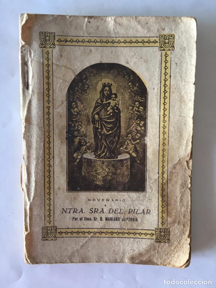 """ZARAGOZA """"NOVENARIO A NTRA. SRA. DEL PILAR"""" (A.1934) (Libros Antiguos, Raros y Curiosos - Religión)"""
