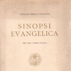 Libros antiguos: SINOPSI EVANGÈLICA - TEXT GREC I VERSIÓ CATALANA (ALPHA, 1927). Lote 92432485