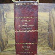 Libros antiguos: PASTORALES DEL DR. TORRAS Y BAGES Y OTROS OBISPOS, DISCURSOS, SERMONES...S. XIX-P. S. XX.. Lote 92695855