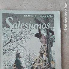 Livres anciens: 75 AÑOS DE COFRADIAS EN MALAGA SALESIANOS SEMANA SANTA MALAGA. Lote 92682040