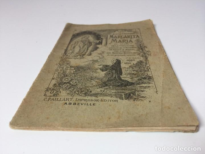 Libros antiguos: VIDA DE LA BIENAVENTURADA MARGARITA MARIA (SEGUNDO CENTENARIO DE SU MUERTE) C.PAILLART (1890) - Foto 2 - 92809975