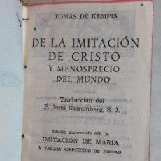 Libros antiguos: IMITACIÓN DE CRISTO MENOSPRECIO DEL MUNDO TOMÁS DE KEMPIS MÁS IMITACIÓN DE MARÍA 1942. Lote 155995753