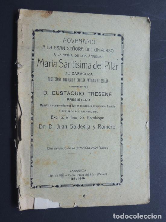 NOVENARIO A MARIA SANTISIMA DEL PILAR DE ZARAGOZA / EUSTAQUIO TRESENÉ / ZARAGOZA AÑO 1916 (Libros Antiguos, Raros y Curiosos - Religión)