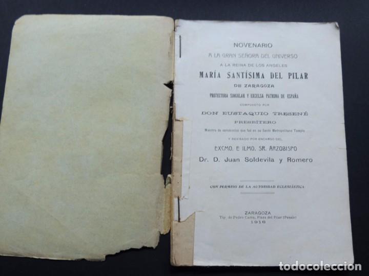 Libros antiguos: NOVENARIO A MARIA SANTISIMA DEL PILAR DE ZARAGOZA / EUSTAQUIO TRESENÉ / ZARAGOZA AÑO 1916 - Foto 2 - 95217831