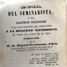 Libros antiguos: M. PRATMANS : GUÍA DEL SEMINARISTA (1854). Lote 95606131
